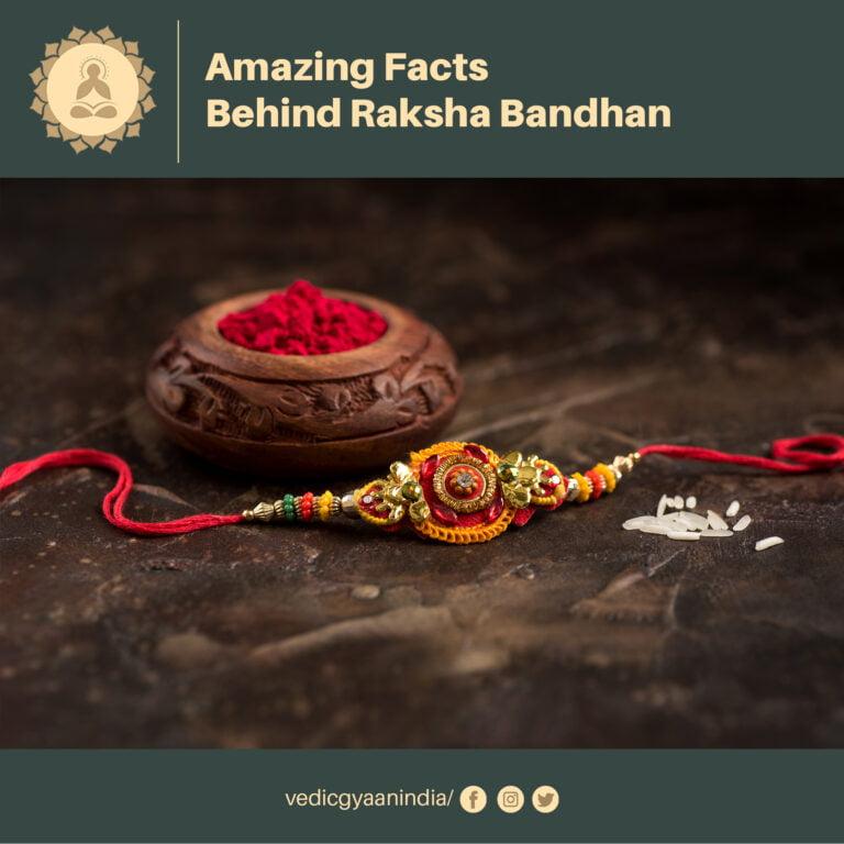 Amazing Facts Behind Raksha Bandhan