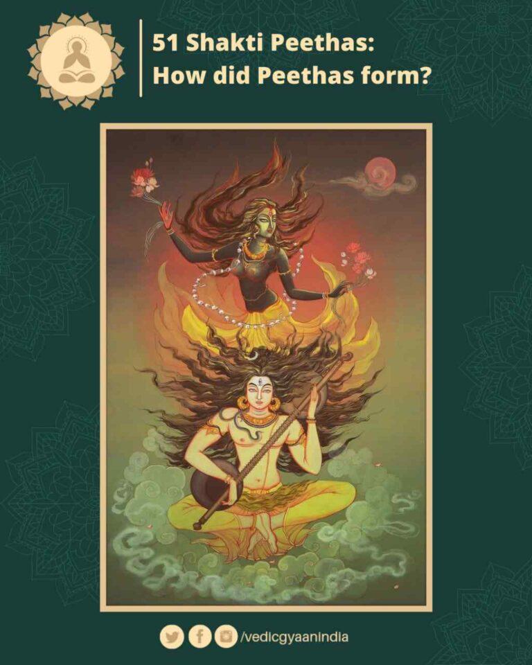 51 Shakti Peethas: How did they form?